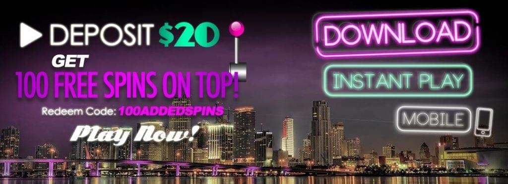 100ADDEDSPINS - Deposit bonus